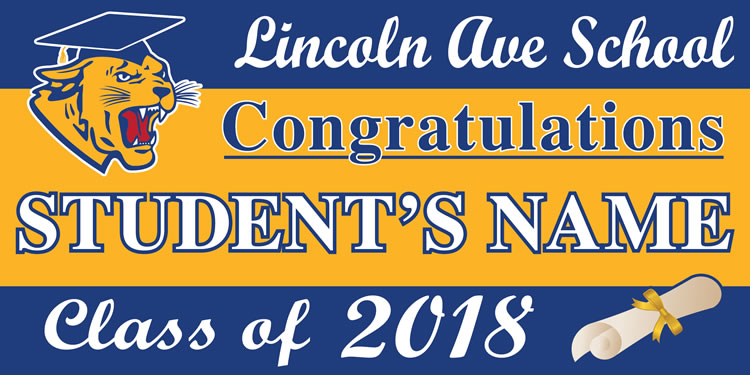 Project Graduation 2018 Lincoln Ave Lawn Sign