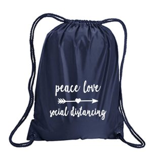 Peace, Love, Social Distancing Drawstring Pack